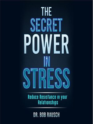 cover image of The Secret Power In Stress