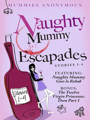 cover image of Naughty Mummy Escapades