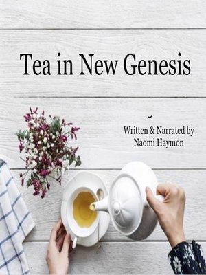 cover image of Tea in New Genesis