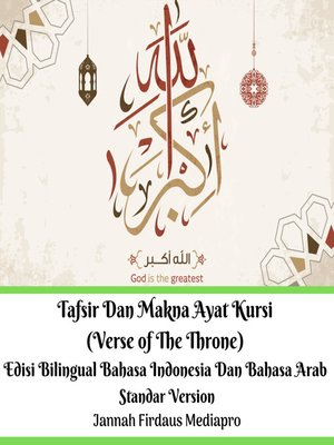 cover image of Tafsir Dan Makna Ayat Kursi (Verse of the Throne)