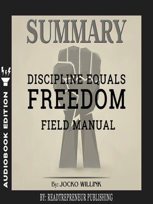 cover image of Summary of Discipline Equals Freedom: Field Manual by Jocko Willink