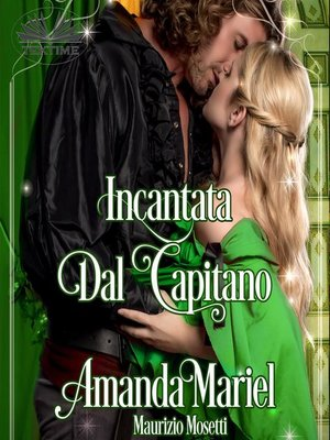 cover image of Incantata Dal Capitano