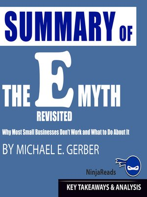 cover image of Summary of E-Myth Revisited: Why Most Small Businesses Don't Work and What to Do About It by Michael E. Gerber