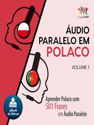 cover image of Aprender Polaco com 501 Frases em udio Paralelo - Volume 1