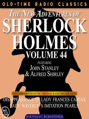 cover image of The New Adventures of Sherlock Holmes, Volume 44, Episode 1