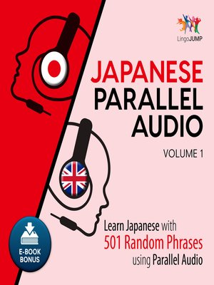 cover image of Learn Japanese with 501 Random Phrases using Parallel Audio - Volume 1