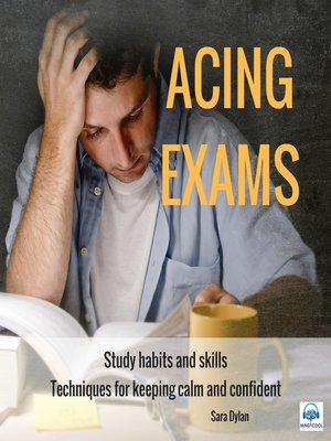 cover image of Acing Exams