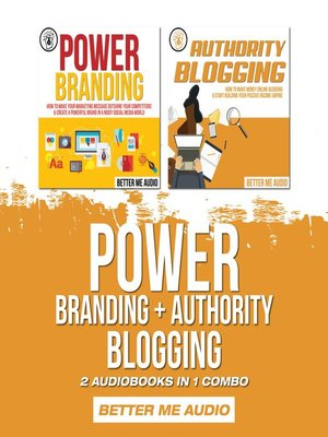 cover image of Power Branding + Authority Blogging