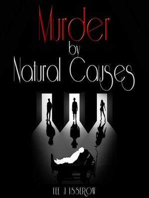 cover image of Murder By Natural Causes