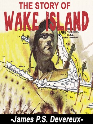cover image of The Story of Wake Island