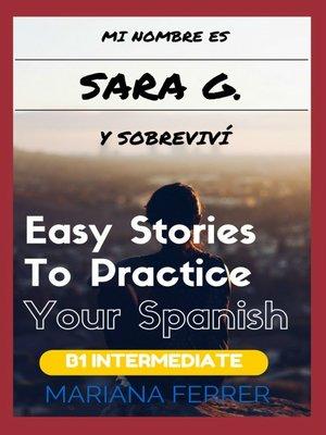 cover image of Mi Nombre es Sara G. y Sobrevivi