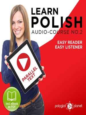 cover image of Learn Polish - Easy Reader - Easy Listener - Parallel Text - Polish Audio Course No. 2