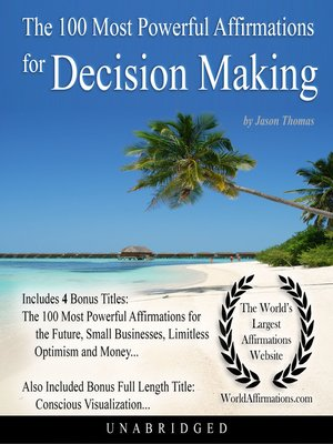 cover image of The 100 Most Powerful Affirmations for Decision Making