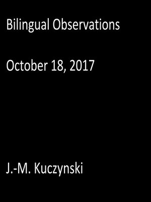 cover image of Bilingual Observations: October 18, 2017