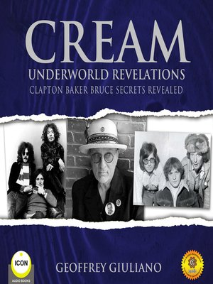 cover image of Cream Underworld Revelations