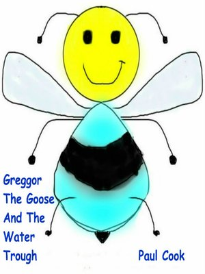 cover image of Greggor the Goose and the Water Trough