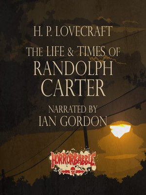 cover image of The Life & Times of Randolph Carter