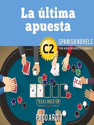 cover image of La última apuesta