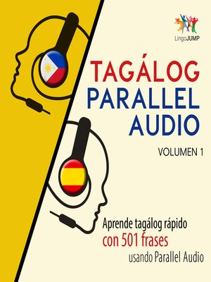 cover image of Aprende tagálog rápido con 501 frases usando Parallel Audio, Volumen 1