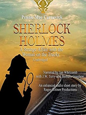 cover image of A Strange Affair with the Woman on the Tracks