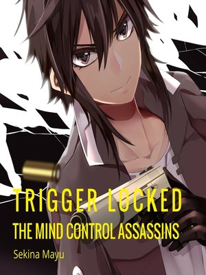 cover image of The Mind Control Assassins