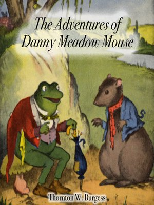 cover image of The Adventures of Danny Meadow Mouse