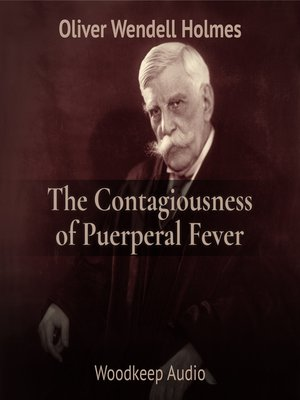 cover image of The Contagiousness of Puerperal Fever