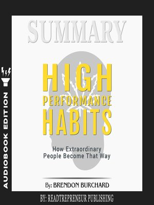 cover image of Summary of High Performance Habits: How Extraordinary People Become That Way by Brendon Burchard