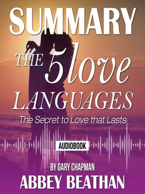 cover image of Summary of The 5 Love Languages: The Secret to Love that Lasts by Gary Chapman