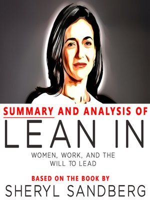 cover image of Summary and Analysis of Lean In: Women, Work, and the Will to Lead