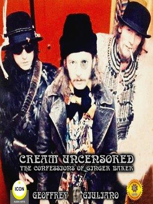 cover image of Cream Uncensored