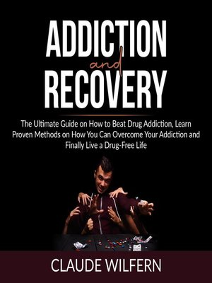 cover image of Addiction and Recovery