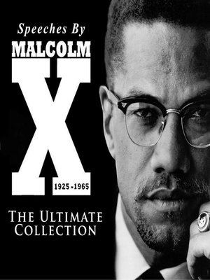 cover image of Speeches by Malcolm X--The Ultimate Collection