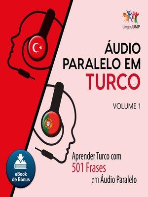 cover image of Aprender Turco com 501 Frases em udio Paralelo - Volume 1