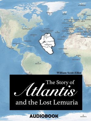 cover image of The Story of Atlantis and the Lost Lemuria