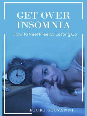 cover image of Get Over Insomnia