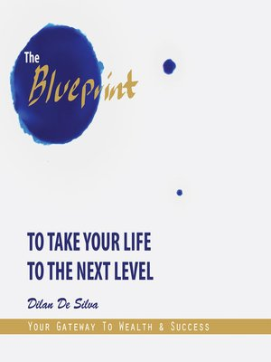 cover image of The Blueprint to Take Your Life to the Next Level