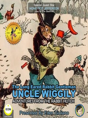 cover image of The Long Eared Rabbit Gentleman Uncle Wiggily: Adventures from the Rabbit Hutch