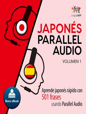 cover image of Aprende japons rpido con 501 frases usando Parallel Audio - Volumen 1