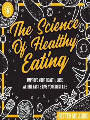 cover image of The Science of Healthy Eating