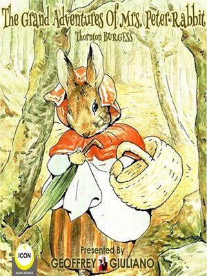cover image of The Grand Adventures of Mrs. Peter Rabbit