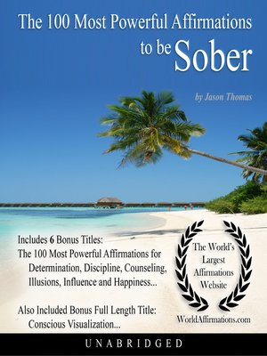cover image of The 100 Most Powerful Affirmations to be Sober