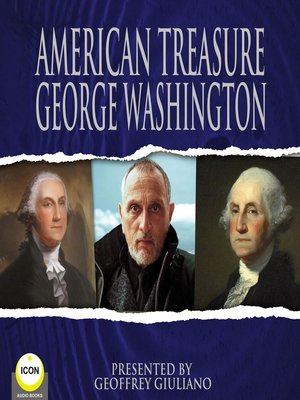 cover image of American Treasure George Washington