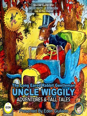cover image of The Long Eared Rabbit Gentleman Uncle Wiggily: Adventures & Tall Tales