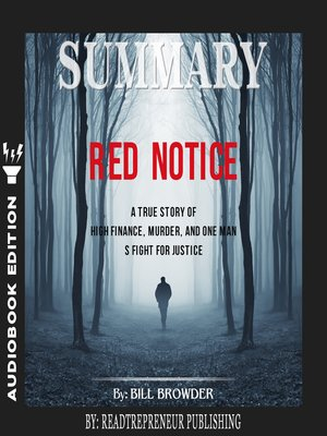 cover image of Summary of Red Notice: A True Story of High Finance, Murder, and One Man's Fight for Justice by Bill Browder