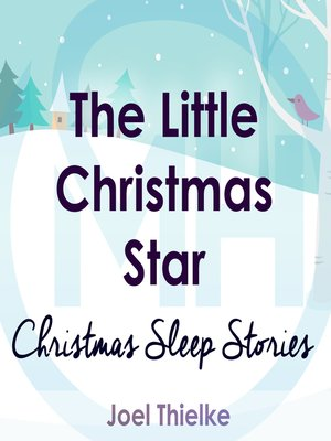 cover image of The Little Christmas Star - Christmas Sleep Stories