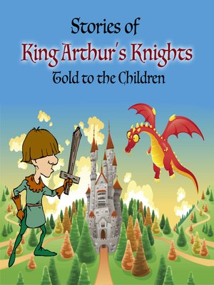 cover image of Stories of King Arthur's Knights Told to the Children