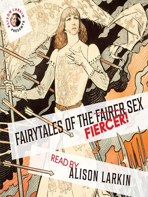 cover image of Fairy Tales of the Fiercer Sex