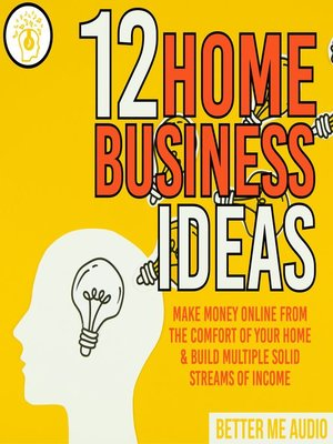 cover image of 12 Home Business Ideas