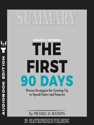 cover image of Summary of The First 90 Days, Updated and Expanded: Proven Strategies for Getting Up to Speed Faster and Smarter by Michael Watkins